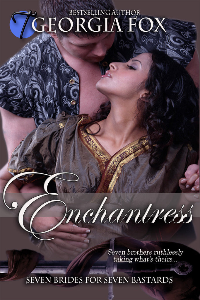 Enchantress (Seven Brides for Seven Bastards, 6) by Georgia Fox