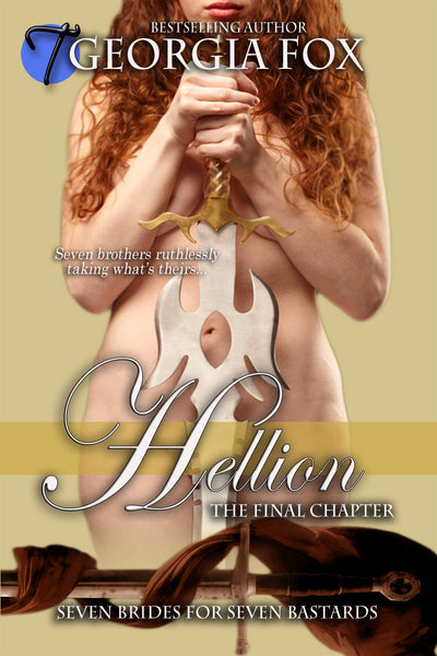 Hellion (Seven Brides for Seven Bastards, 7) by Georgia Fox