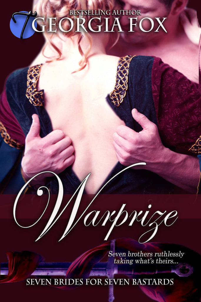 Warprize (Seven Brides for Seven Bastards, 5) by Georgia Fox