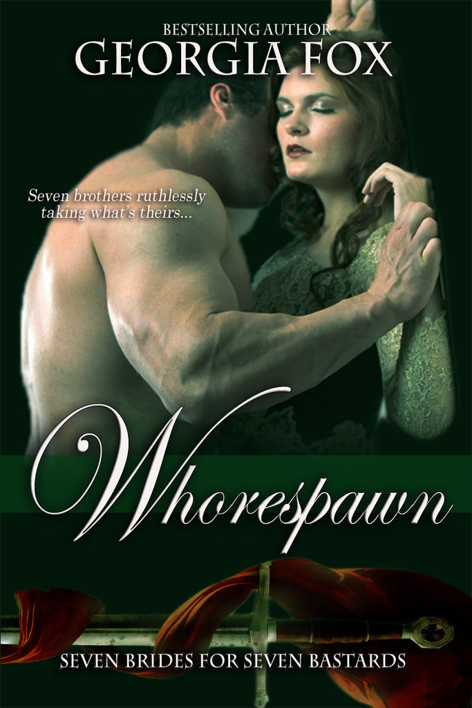 Whorespawn (Seven Brides for Seven Bastards, 2) by Georgia Fox