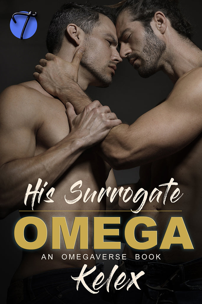 His Surrogate Omega: An MPREG Omegaverse Book (The Omega Quadrant, 1) by Kelex