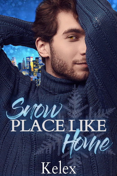 Snow Place Like Home by Kelex