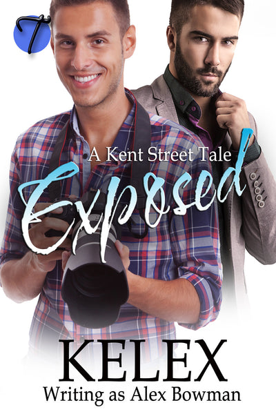 Exposed (A Kent Street Tale, 1) by Alex Bowman (Kelex)