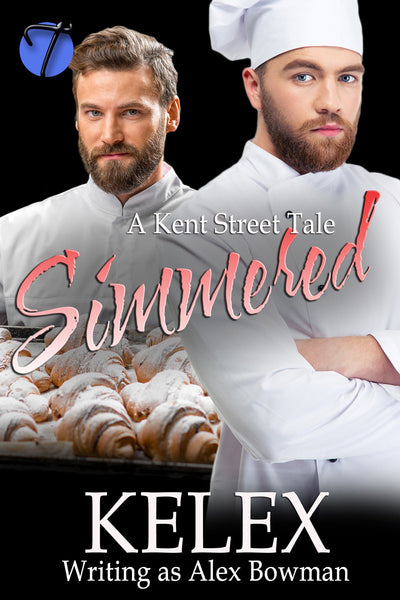 Simmered (A Kent Street Tale, 2) by Alex Bowman (Kelex)