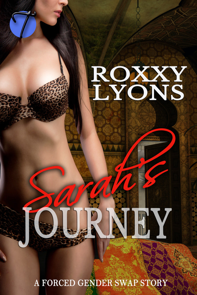 Sarah's Journey by Roxxy Lyons