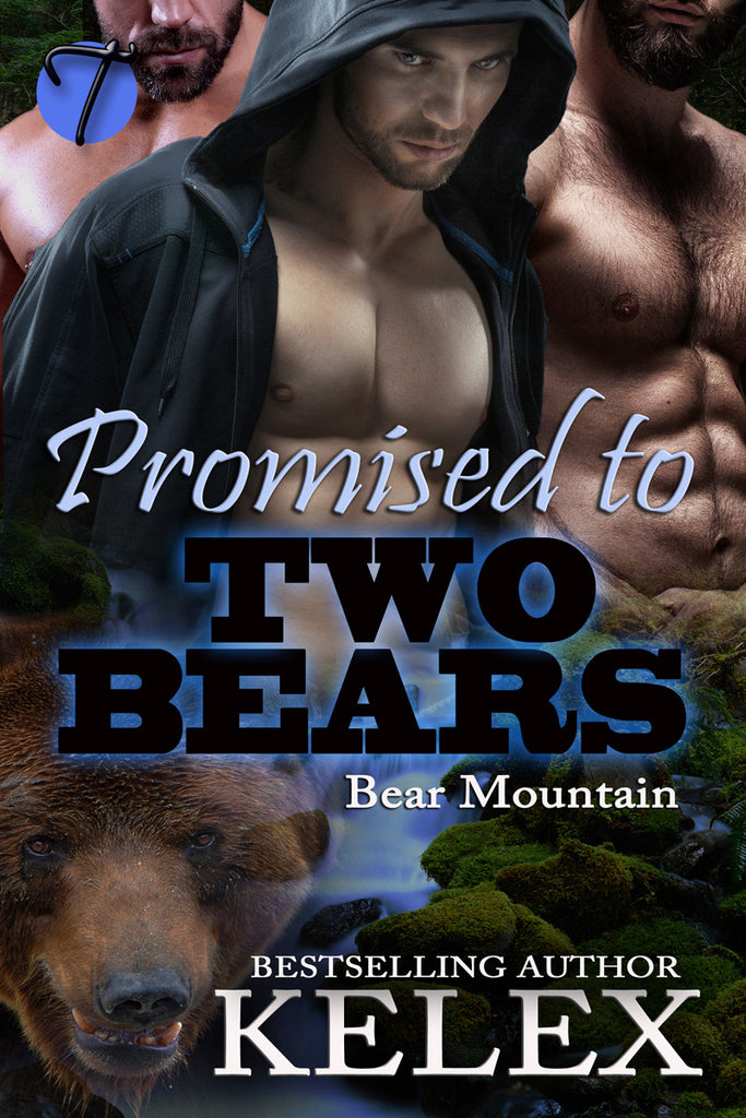 Promised to Two Bears (Bear Mountain, 4) by Kelex