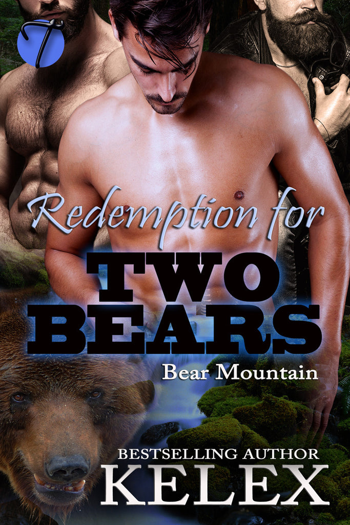 Redemption for Two Bears (Bear Mountain, 7) by Kelex