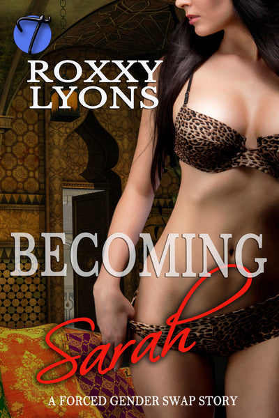 Becoming Sarah by Roxxy Lyons