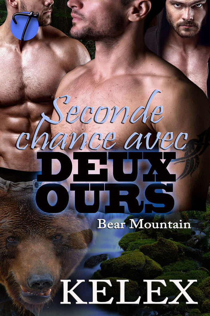 Seconde Chance avec Deux Ours (Bear Mountain en français, t. 5) by Kelex