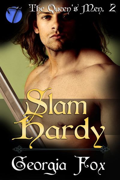 Slam Hardy (The Queen's Men, 2) by Georgia Fox