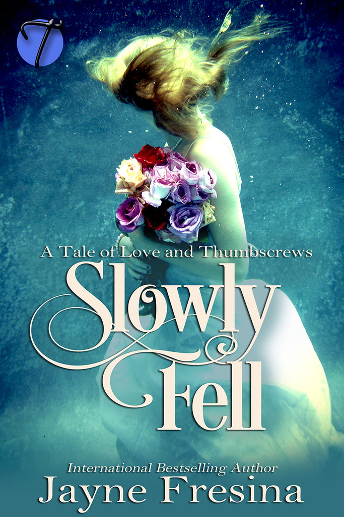 Slowly Fell by Jayne Fresina