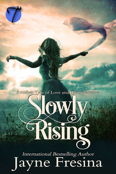 Slowly Rising by Jayne Fresina
