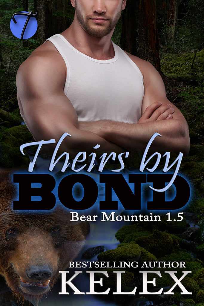 Theirs by Bond (Bear Mountain, 1.5) by Kelex
