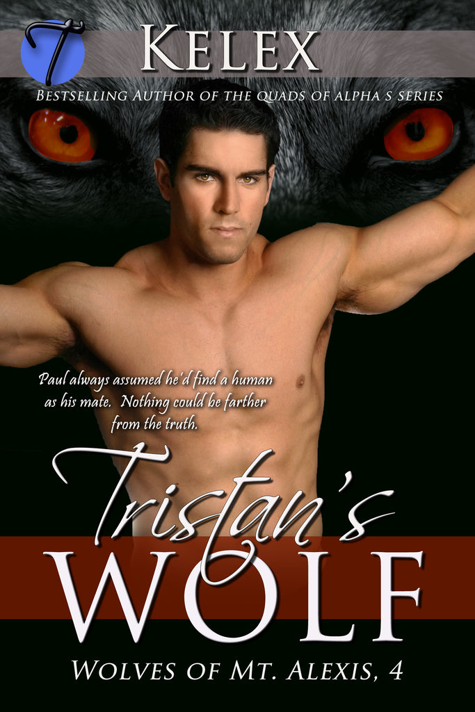 Tristan's Wolf (Wolves of Mt. Alexis, 4) by Kelex