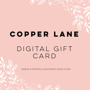 Copper Lane Virtual Gift Card