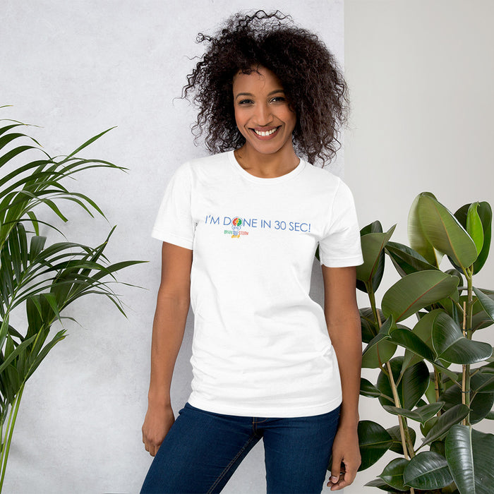 BrainStorm Game DONE IN 30 SECONDS Unisex T-Shirt