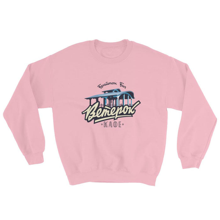 Sweatshirts - Veterok Cafe On Brighton Beach Sweatshirt