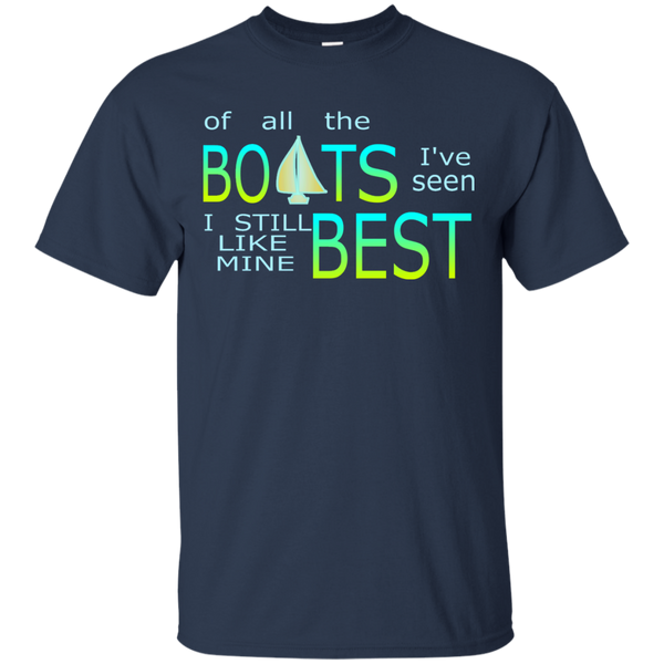 I Like My Boat Best Custom Ultra Cotton T-Shirt