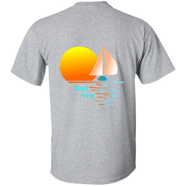 Sail Away printed on the back of a Custom Ultra Cotton T-Shirt