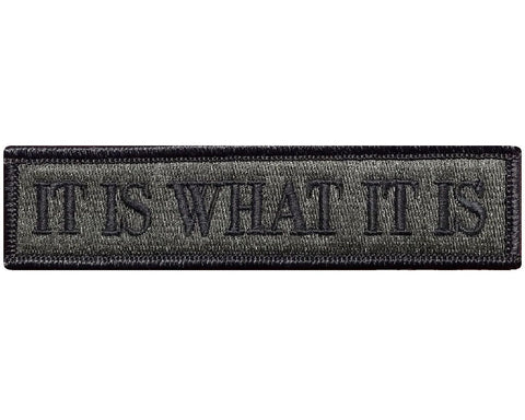 "V66 Tactical it is what it is patch Olive Drab 1""x3.75"" hook fastener *Made in USA* - Bullrun Flag Embroidery"
