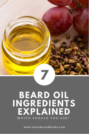 Demystifying Beard Oil Ingredients - What Should You Be Looking For In Your Beard Oil?