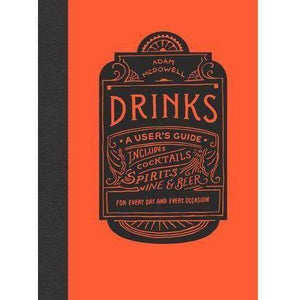Drinks A Users Guide Book By Adam McDowell - Solander & Banks