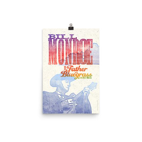 BILL MONROE FATHER OF BLUEGRASS PRINT Poster