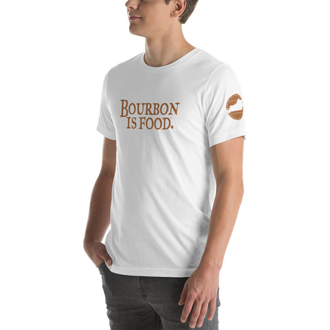 Bourbon is Food (front/back/sleeve designs) Short-Sleeve Unisex T-Shirt