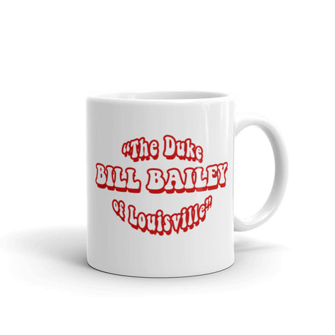 BILL BAILEY THE DUKE OF LOUISVILLE Mug