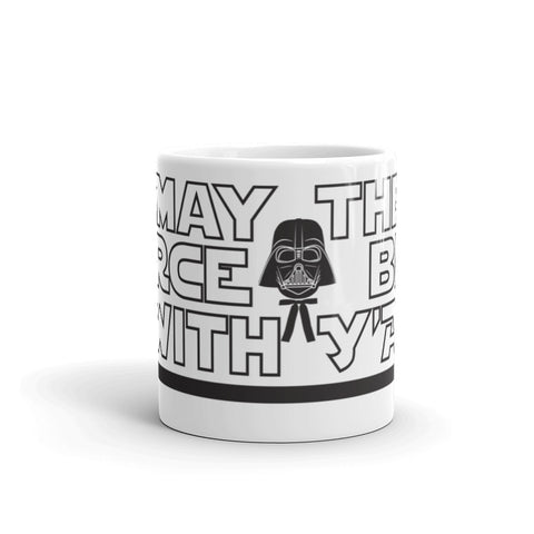 May the Force Be With Y'All Mug