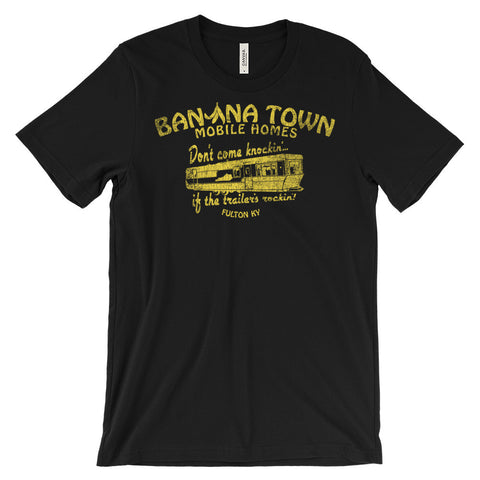 BANANA TOWN MOBILE HOMES Unisex short sleeve t-shirt