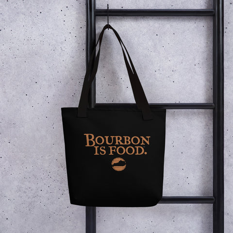 Bourbon is Food Tote bag