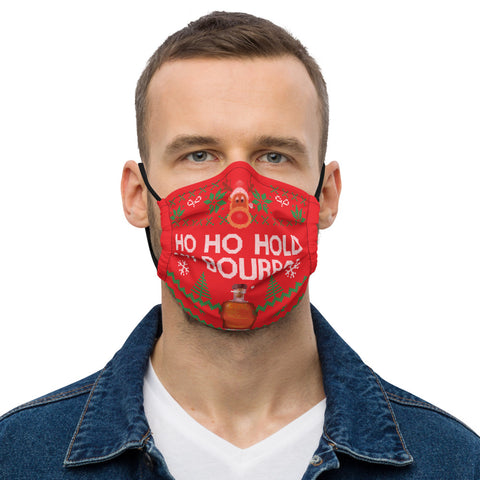 Ho Ho Hold My Bourbon Premium face mask