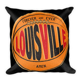 I LOVE LOUISVILLE FOREVER & EVER, AMEN. Square Pillow