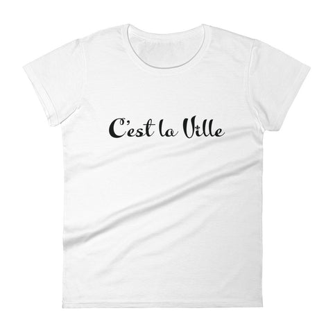 C'est la Ville Women's short sleeve t-shirt