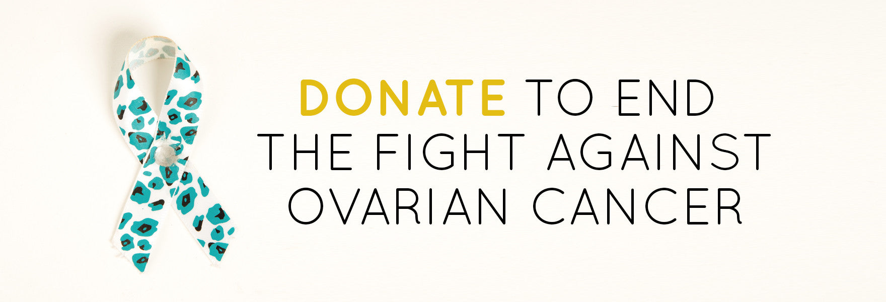 donate to end the fight against ovarian cancer