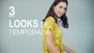 3 LOOKS DE TEMPORADA
