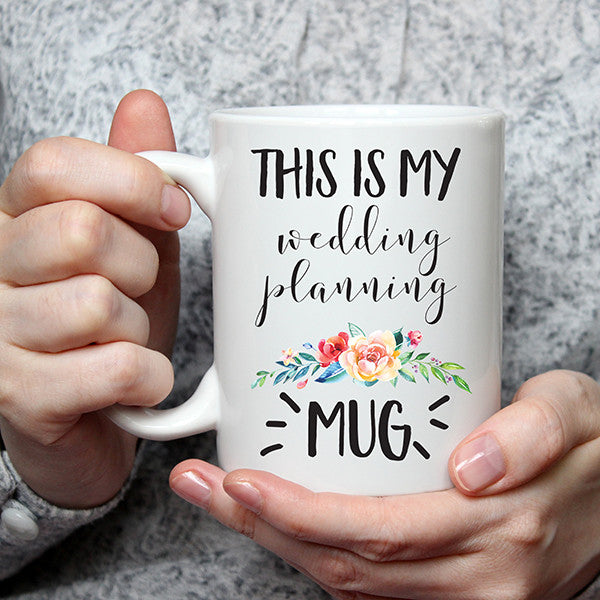 This is my Wedding Planning Coffee Mug