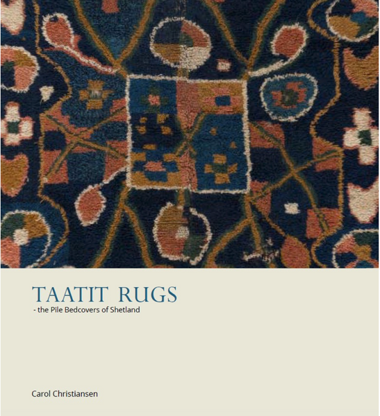 Taatit Rugs: The Pile Bedcovers of Shetland