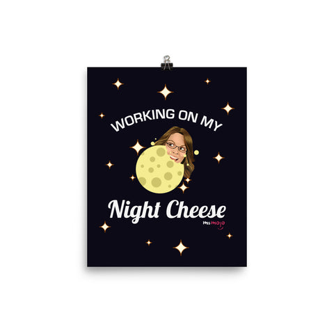 Working on my Night Cheese Poster