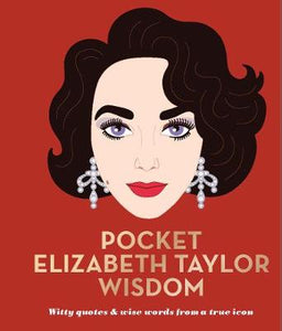 Pocket Elizabeth Taylor Wisdom - Parkinson's shop