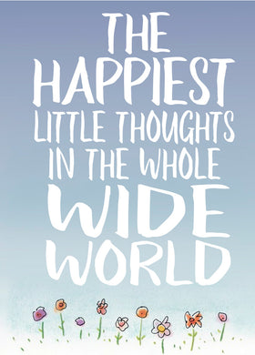 The happiest little thoughts in the world
