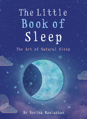 The little book of sleep. the art of natural sleep.