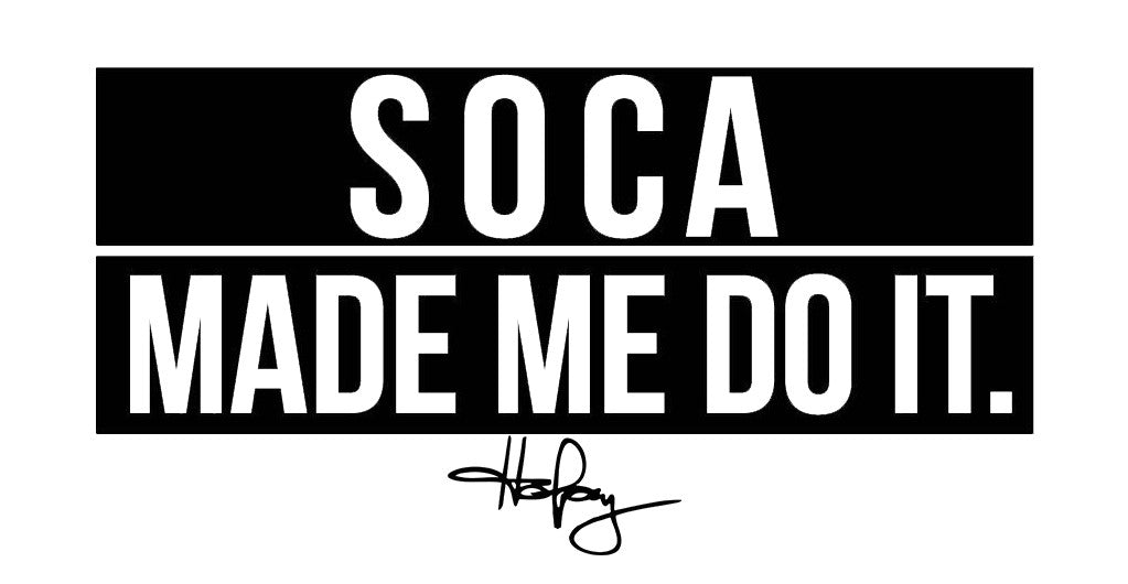 Soca Made Me Do It - Sticker