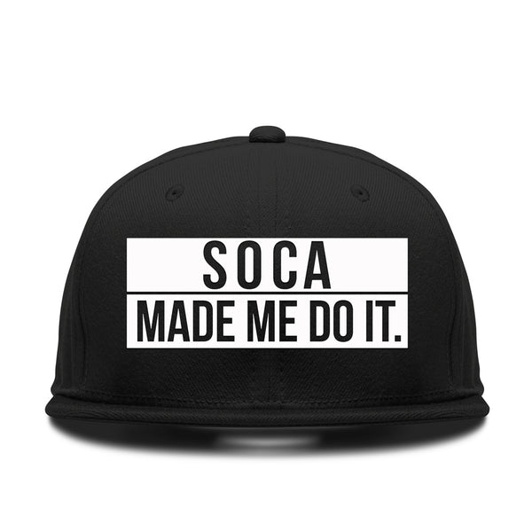 Soca Made Me Do It - Snapback