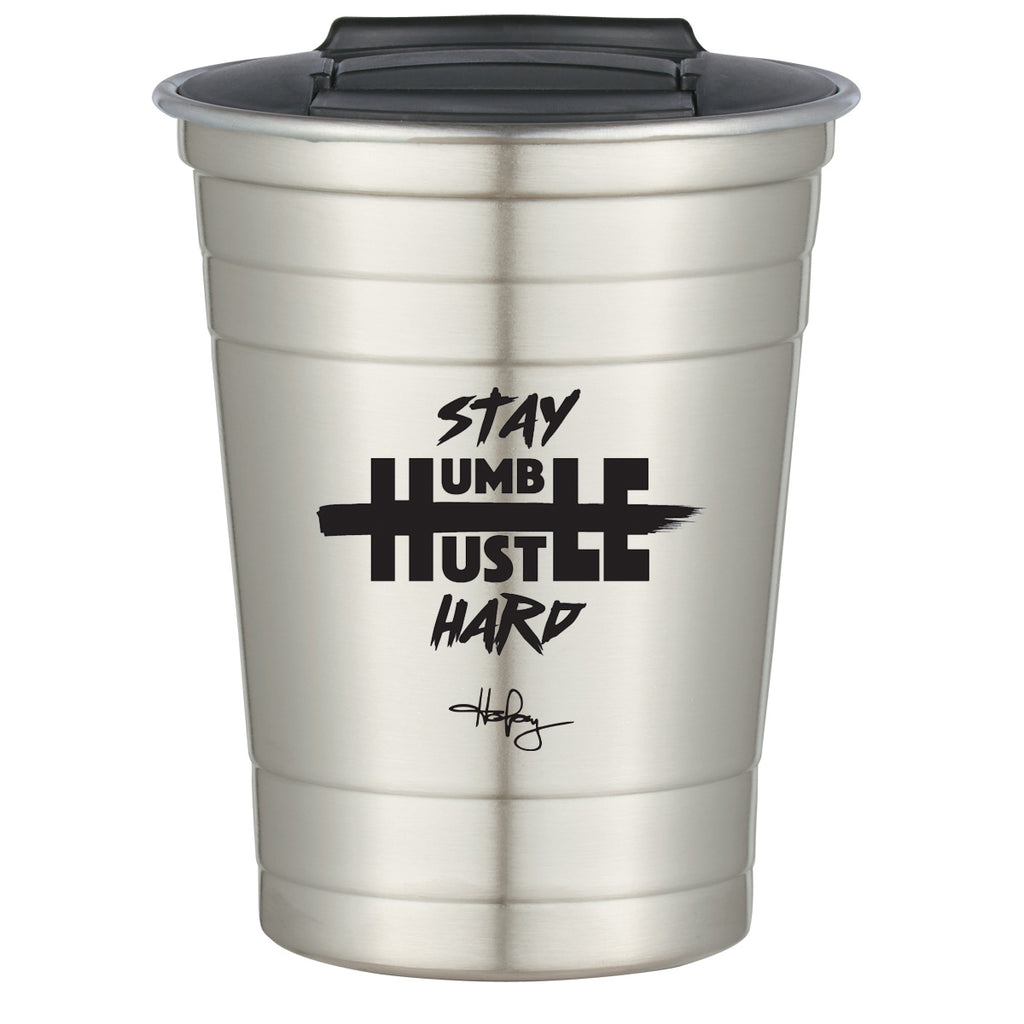 Stay Humble Hustle Hard Cup