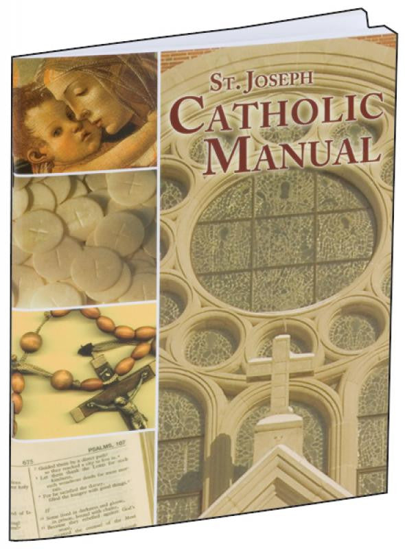 ST. JOSEPH CATHOLIC MANUAL