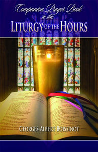 COMPANION PRAYER BOOK TO THE LITURGY OF THE HOURS