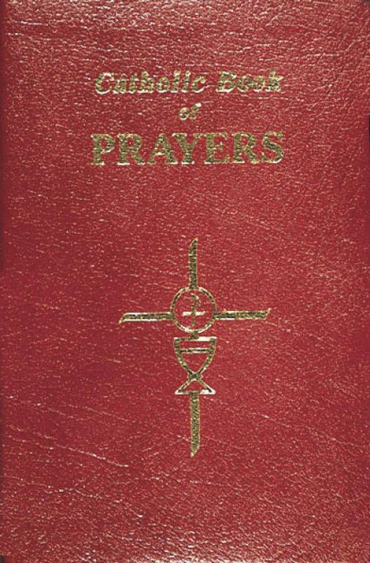 CATHOLIC BOOK OF PRAYERS-BURGUNDY LEATHER