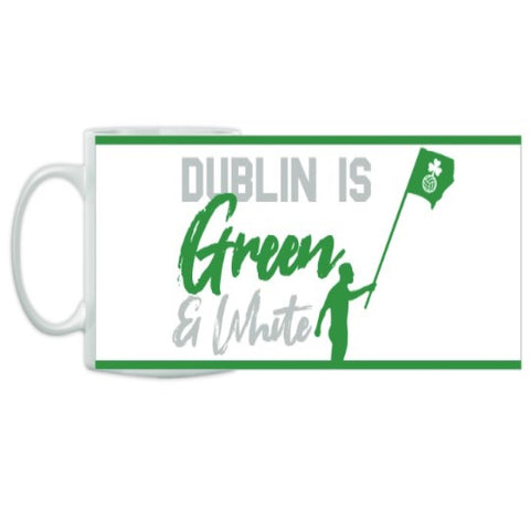 Mug - Dublin is Green and White